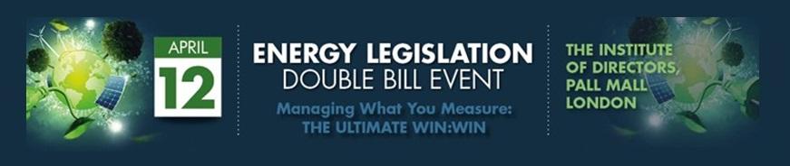Energy Legislation Double Bill Event – 12th April 2016